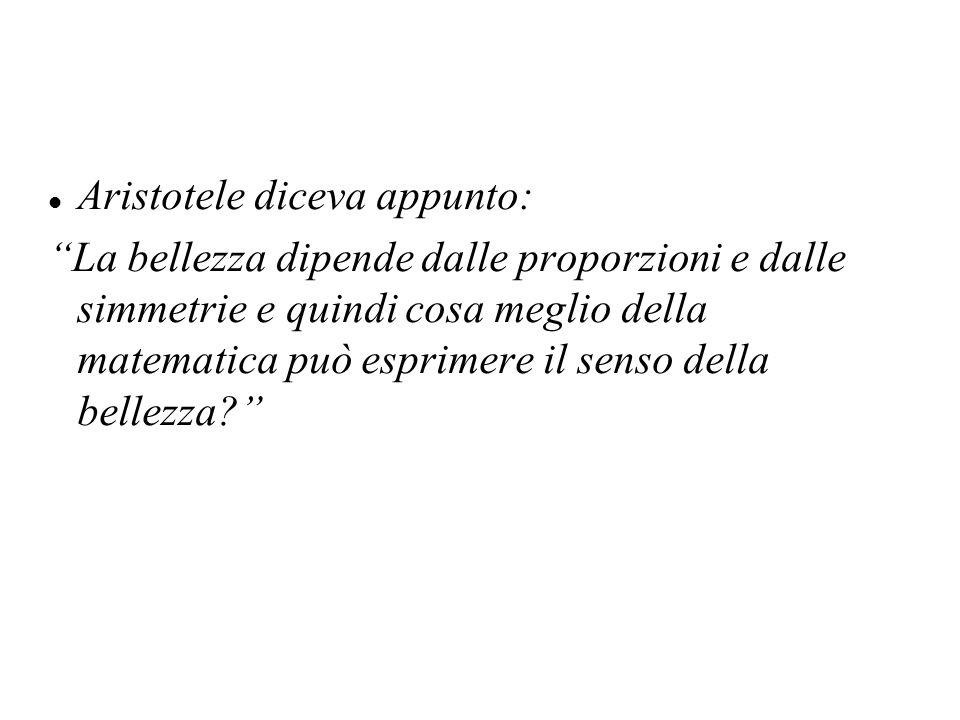 Aristotele diceva appunto: