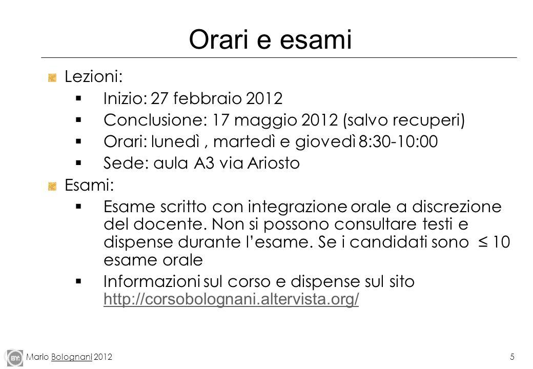 Orari e esami Lezioni: Inizio: 27 febbraio 2012