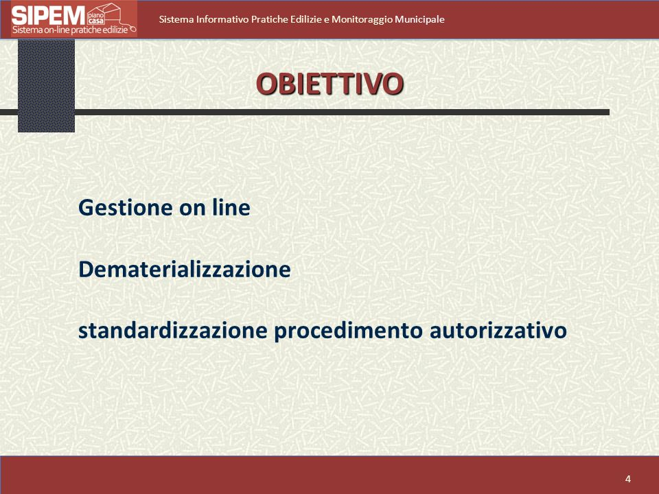 OBIETTIVO Gestione on line Dematerializzazione