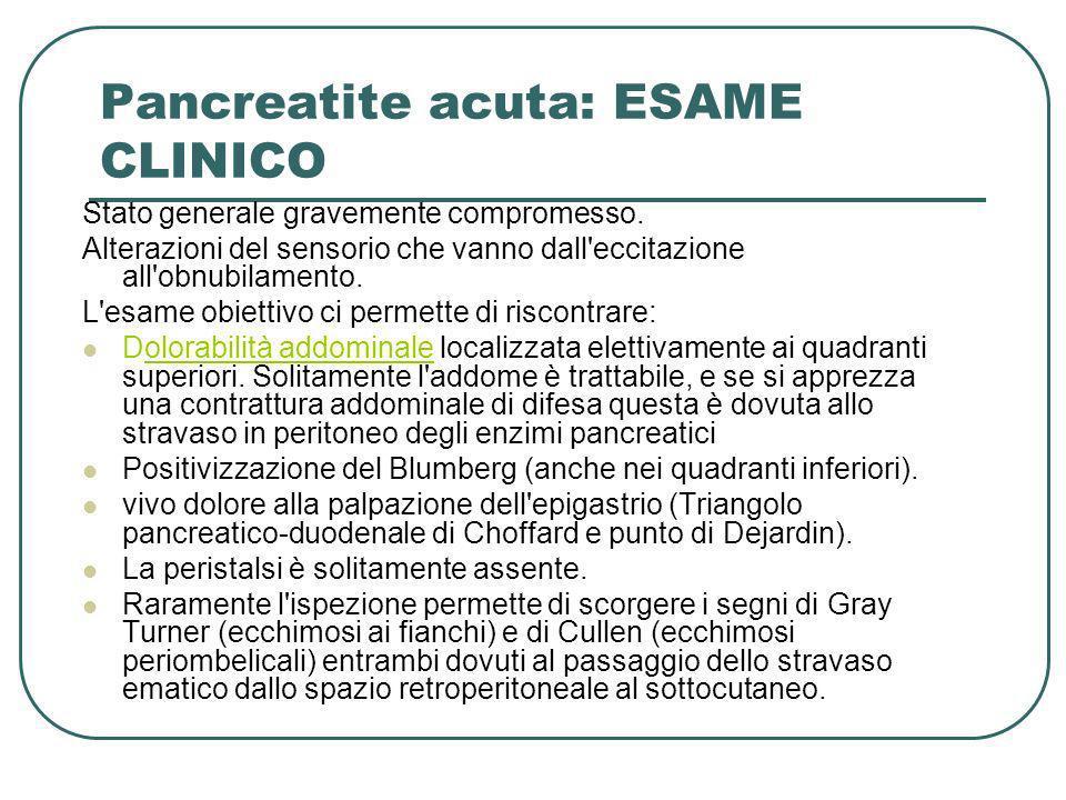 Pancreatite acuta: ESAME CLINICO