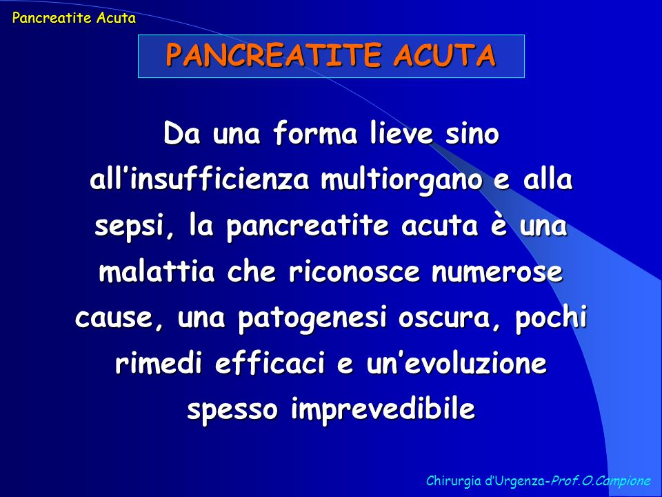 Pancreatite Acuta PANCREATITE ACUTA.