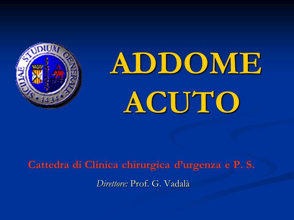 Cattedra di Clinica chirurgica d'urgenza e P. S.