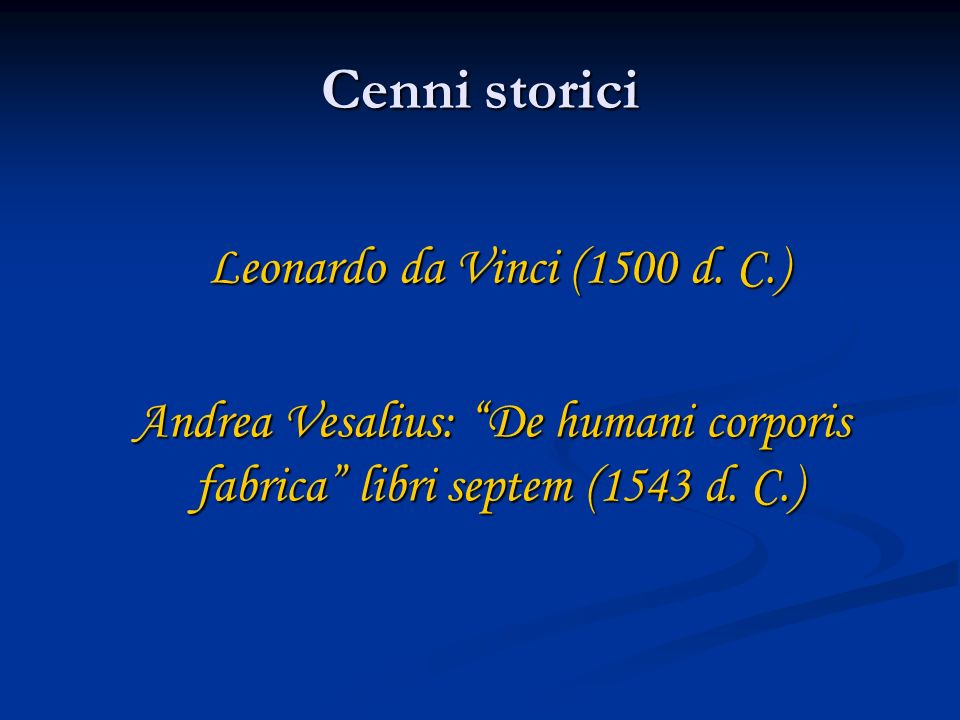 Cenni storici Leonardo da Vinci (1500 d. C.)