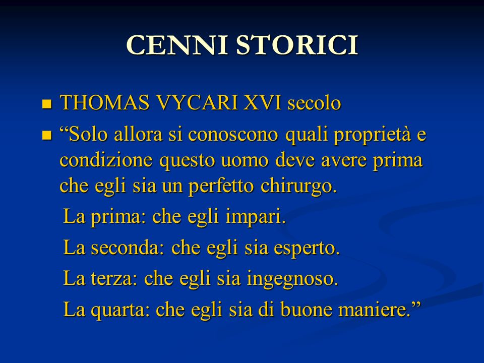 CENNI STORICI THOMAS VYCARI XVI secolo