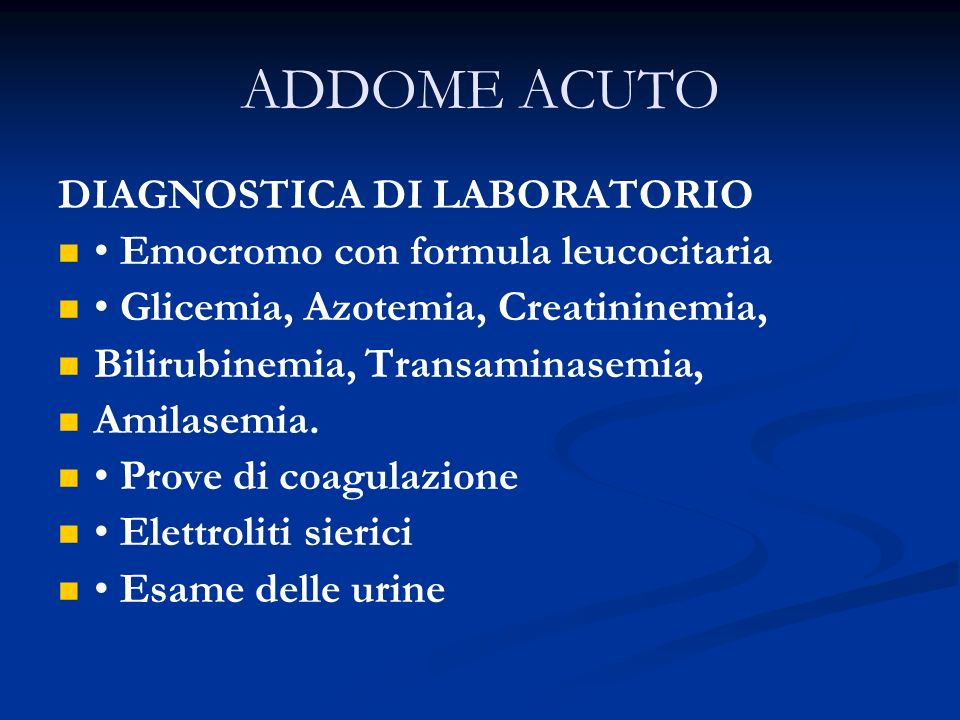 ADDOME ACUTO DIAGNOSTICA DI LABORATORIO