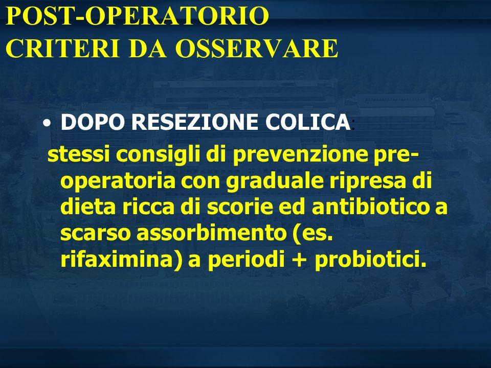 POST-OPERATORIO CRITERI DA OSSERVARE