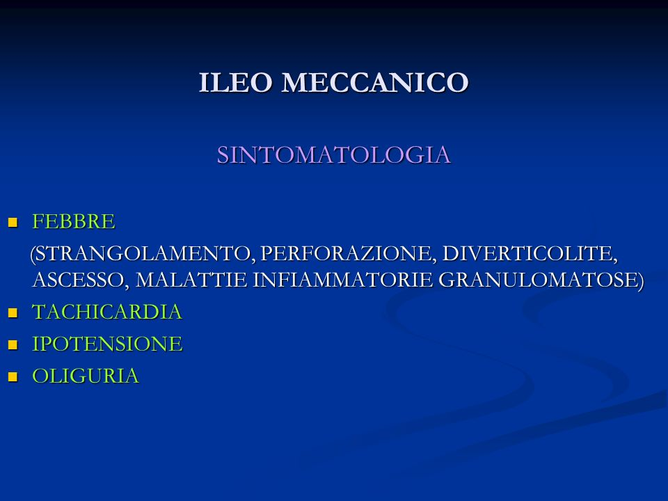 ILEO MECCANICO SINTOMATOLOGIA FEBBRE