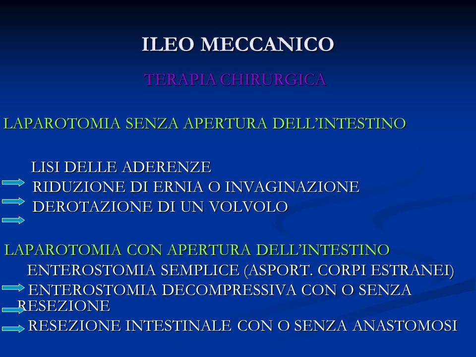 ILEO MECCANICO LAPAROTOMIA CON APERTURA DELL'INTESTINO