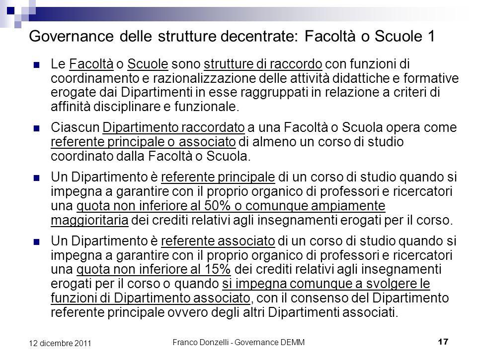 Governance delle strutture decentrate: Facoltà o Scuole 1