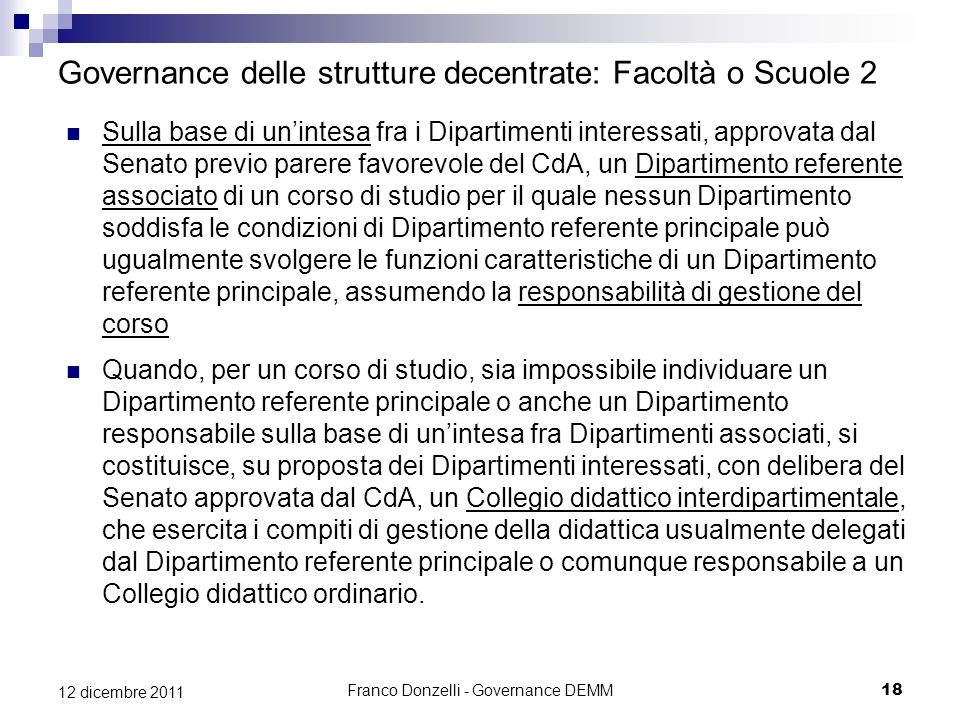 Governance delle strutture decentrate: Facoltà o Scuole 2