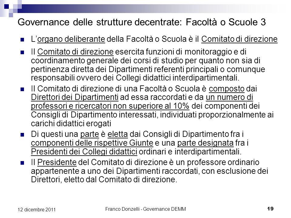 Governance delle strutture decentrate: Facoltà o Scuole 3