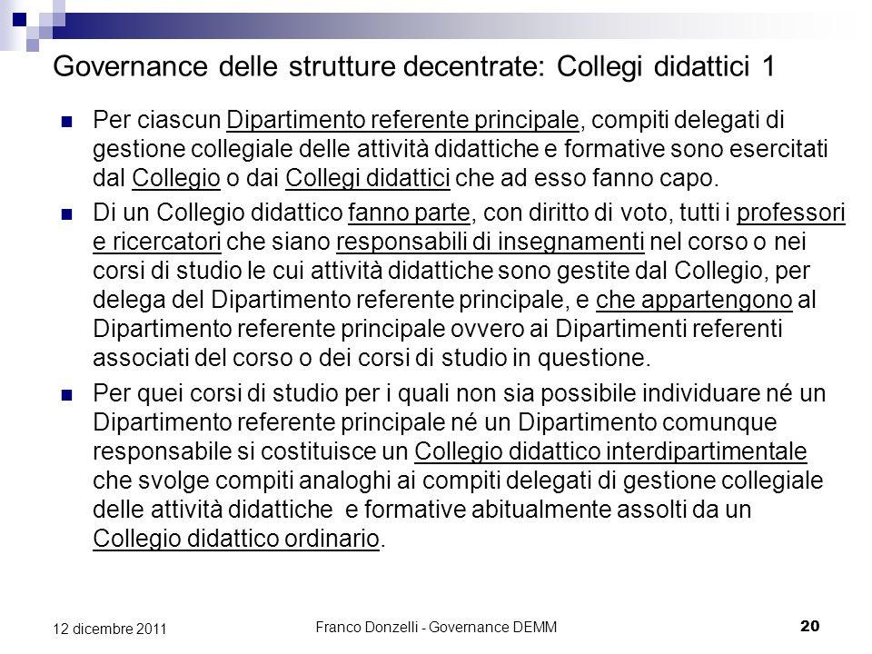 Governance delle strutture decentrate: Collegi didattici 1