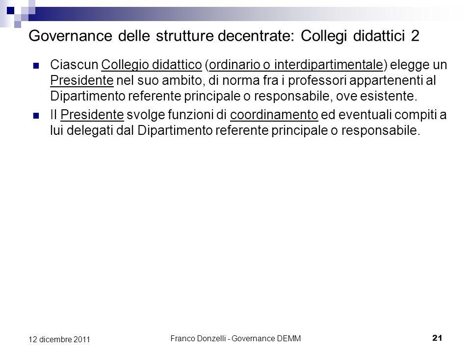 Governance delle strutture decentrate: Collegi didattici 2
