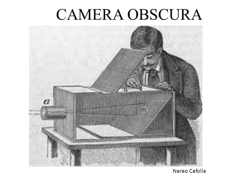 CAMERA OBSCURA Nereo Cafolla