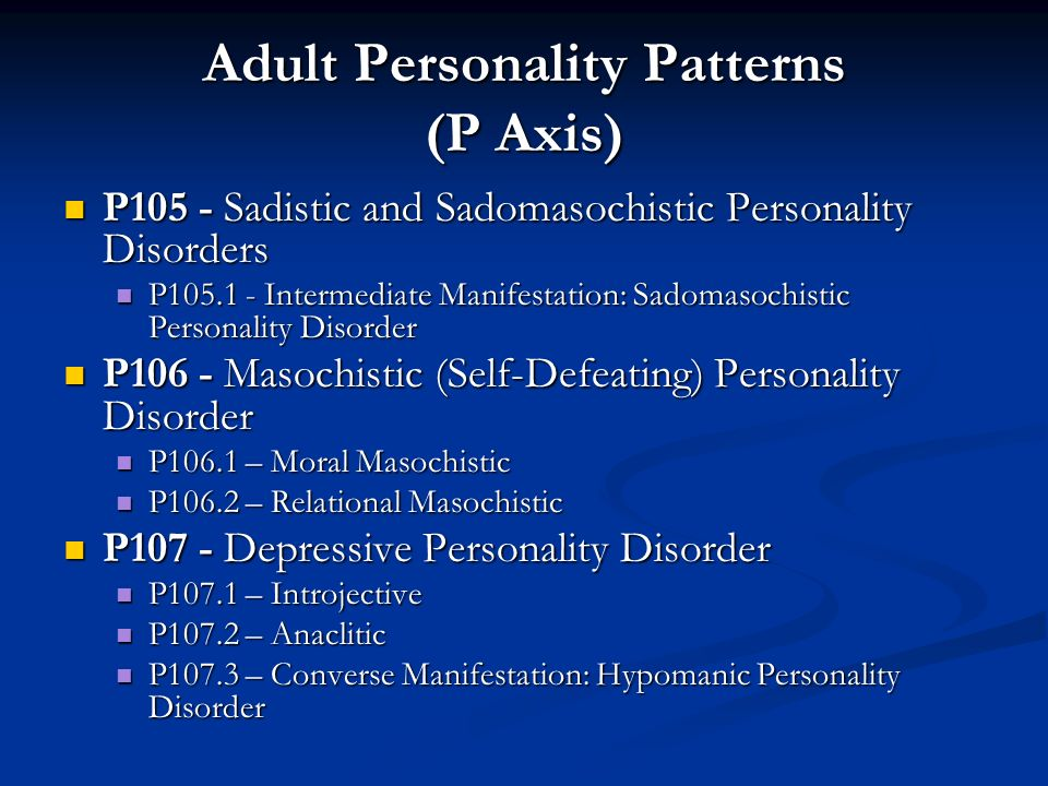 Adult Personality Patterns (P Axis)