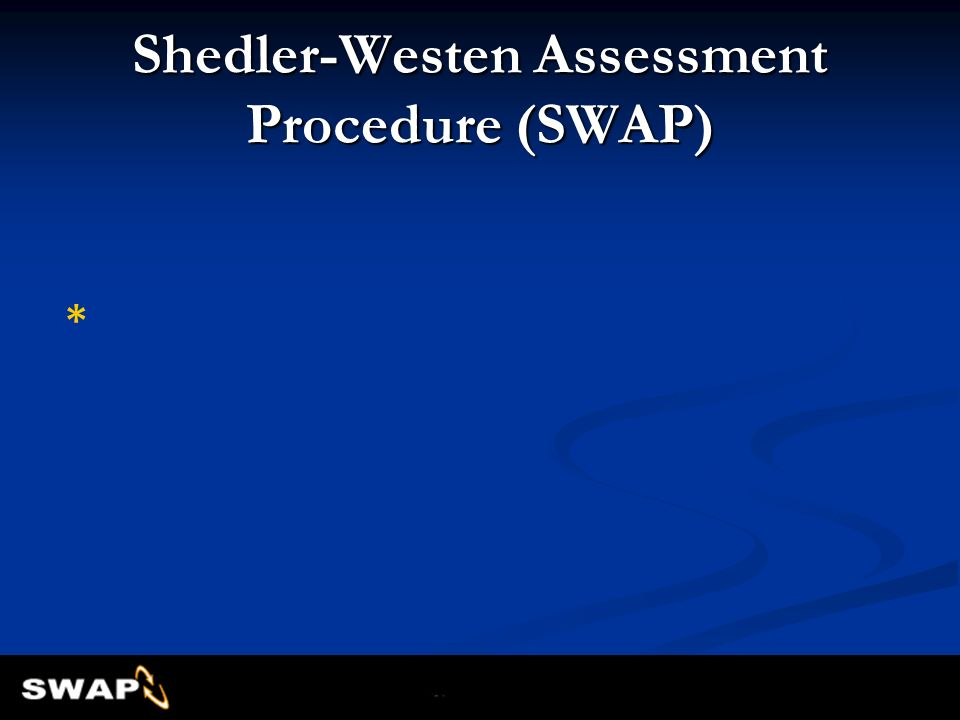 Shedler-Westen Assessment Procedure (SWAP)