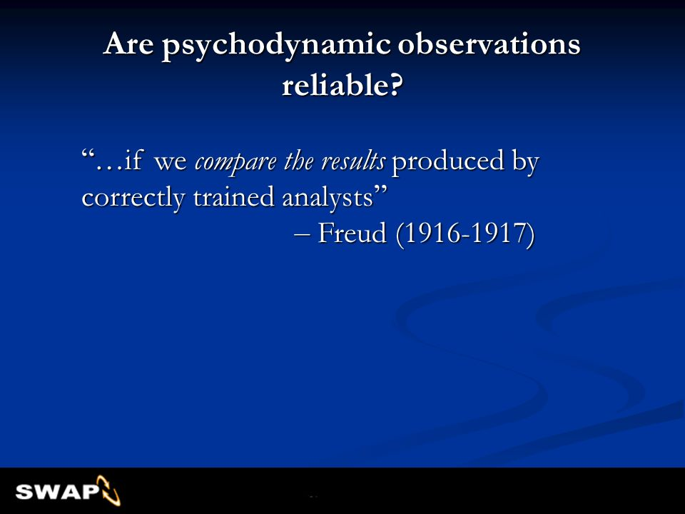 Are psychodynamic observations reliable