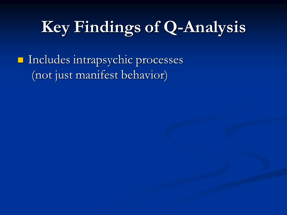 Key Findings of Q-Analysis