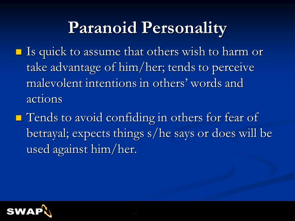 Paranoid Personality
