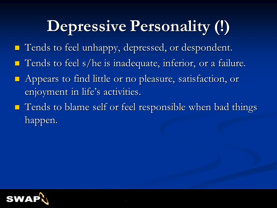Depressive Personality (!)