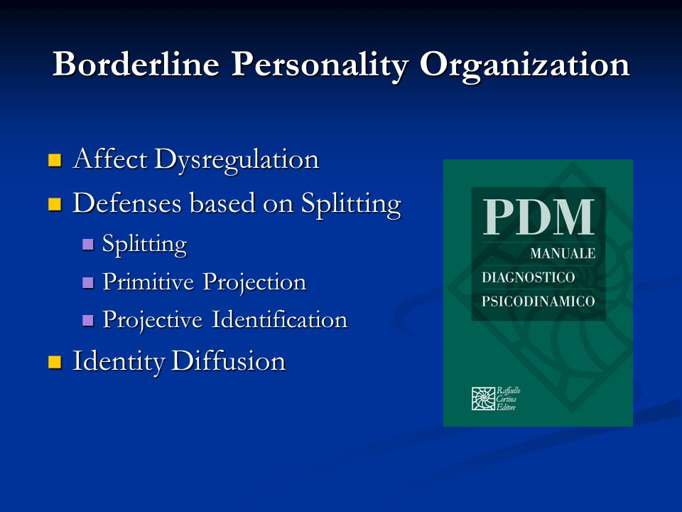 Borderline Personality Organization