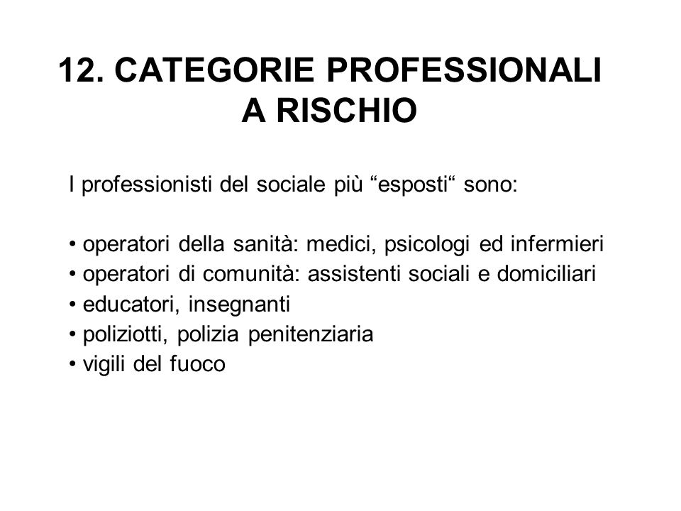 12. CATEGORIE PROFESSIONALI A RISCHIO