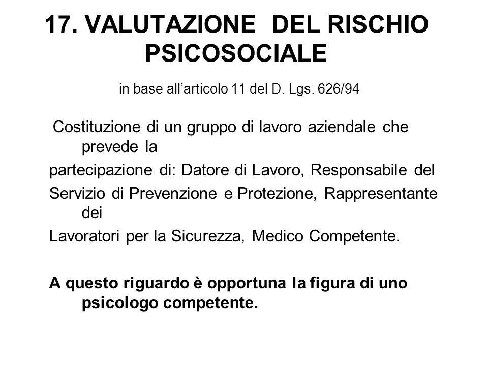 17. VALUTAZIONE DEL RISCHIO PSICOSOCIALE in base all'articolo 11 del D