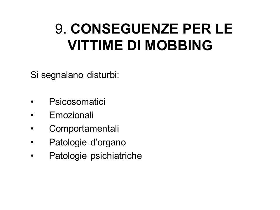 9. CONSEGUENZE PER LE VITTIME DI MOBBING