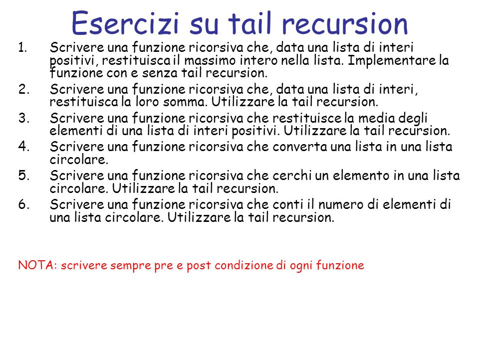 Esercizi su tail recursion