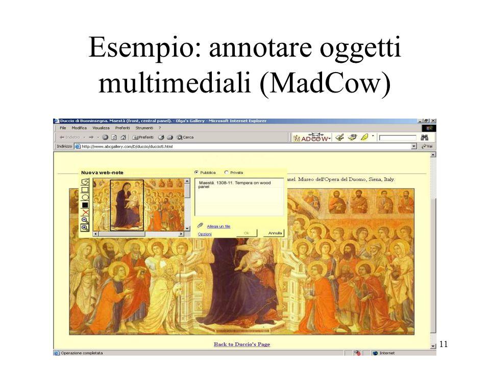 Esempio: annotare oggetti multimediali (MadCow)
