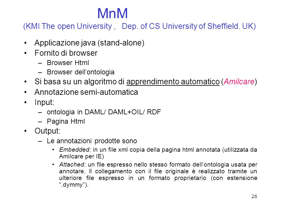 MnM (KMI The open University , Dep. of CS University of Sheffield. UK)