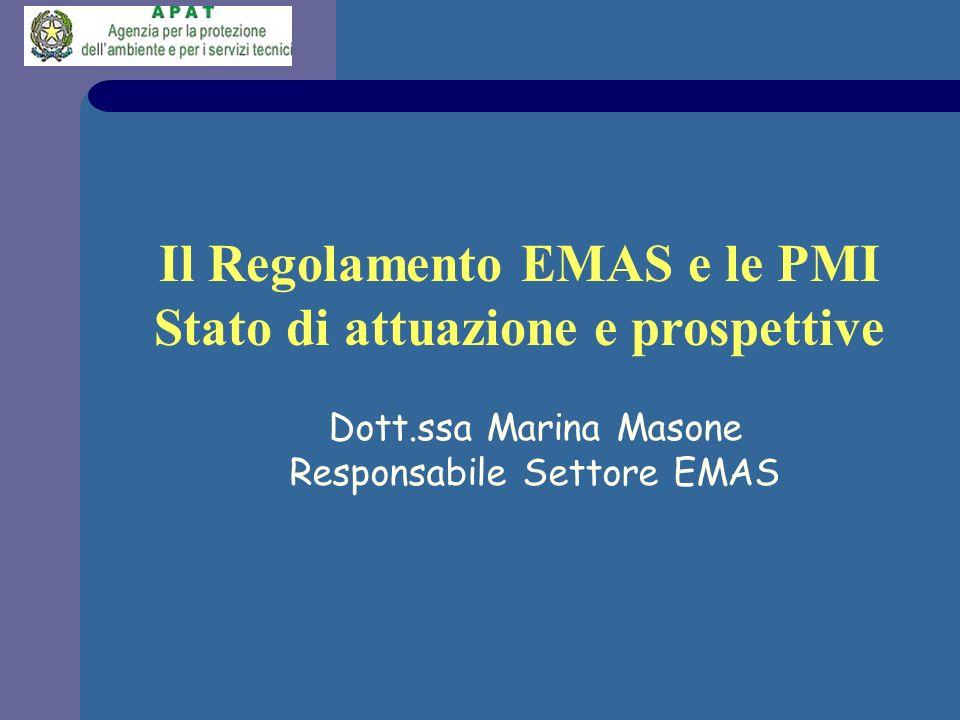 Il Regolamento EMAS e le PMI Stato di attuazione e prospettive