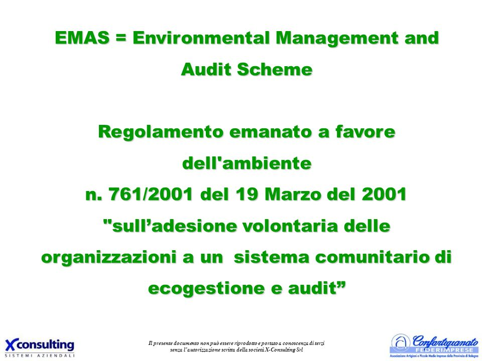 EMAS = Environmental Management and Audit Scheme