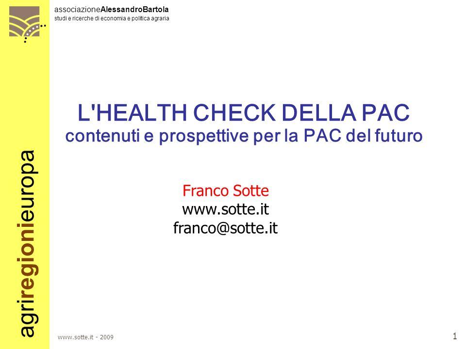 L HEALTH CHECK DELLA PAC contenuti e prospettive per la PAC del futuro