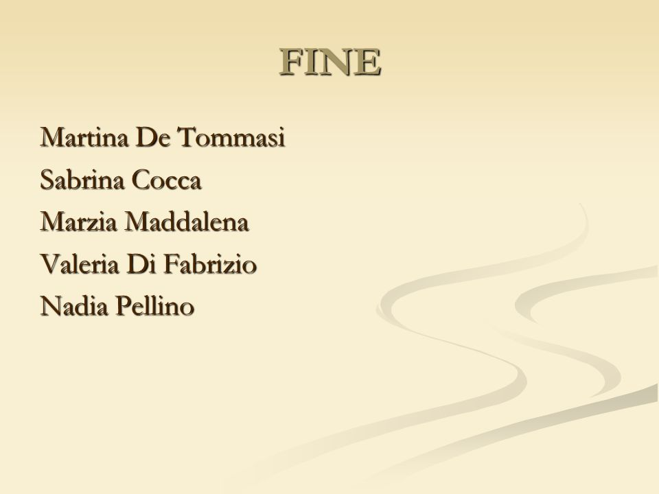 FINE Martina De Tommasi Sabrina Cocca Marzia Maddalena