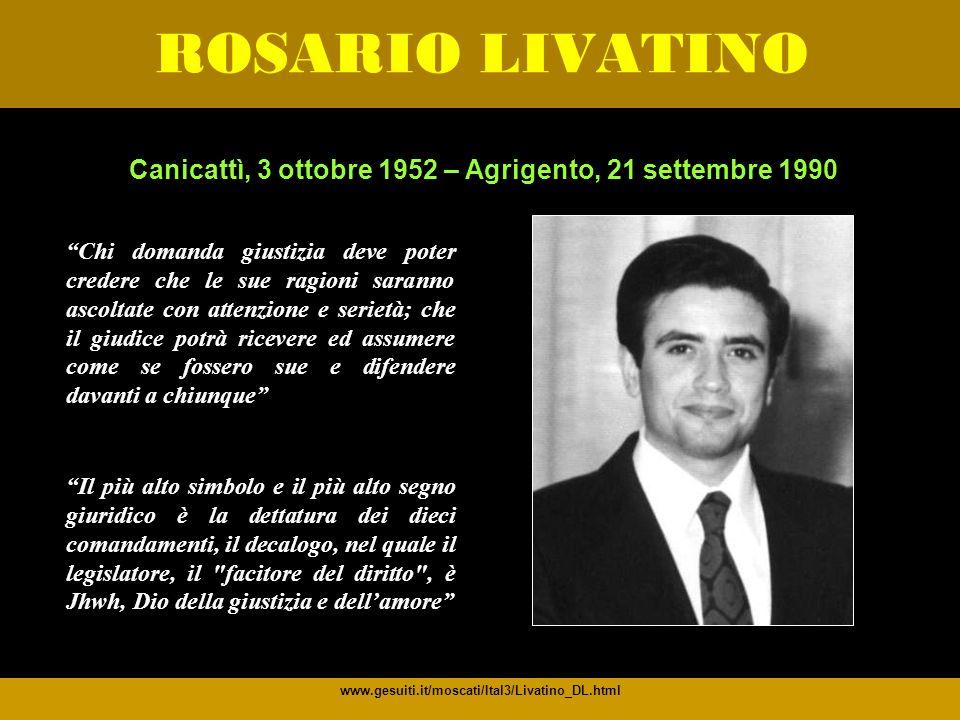Canicattì, 3 ottobre 1952 – Agrigento, 21 settembre 1990