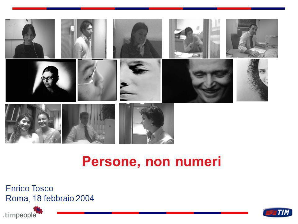 Persone, non numeri Enrico Tosco Roma, 18 febbraio 2004