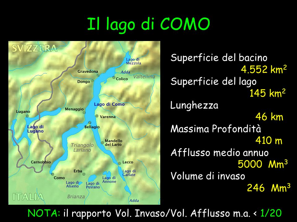 Il lago di COMO Superficie del bacino 4.552 km2 Superficie del lago