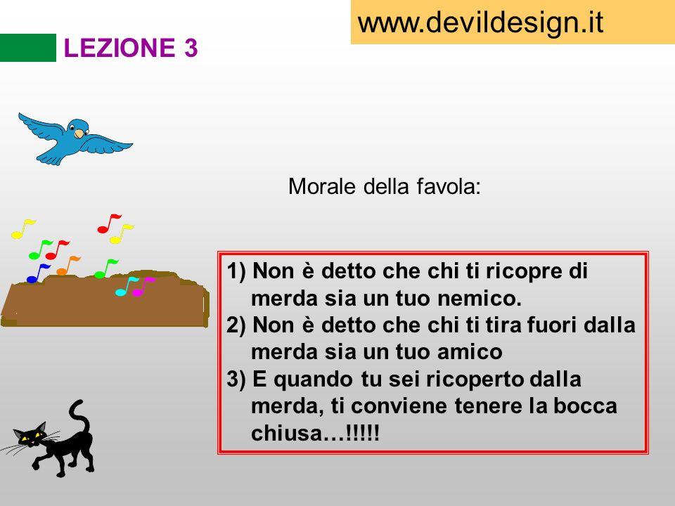 www.devildesign.it LEZIONE 3 Morale della favola: