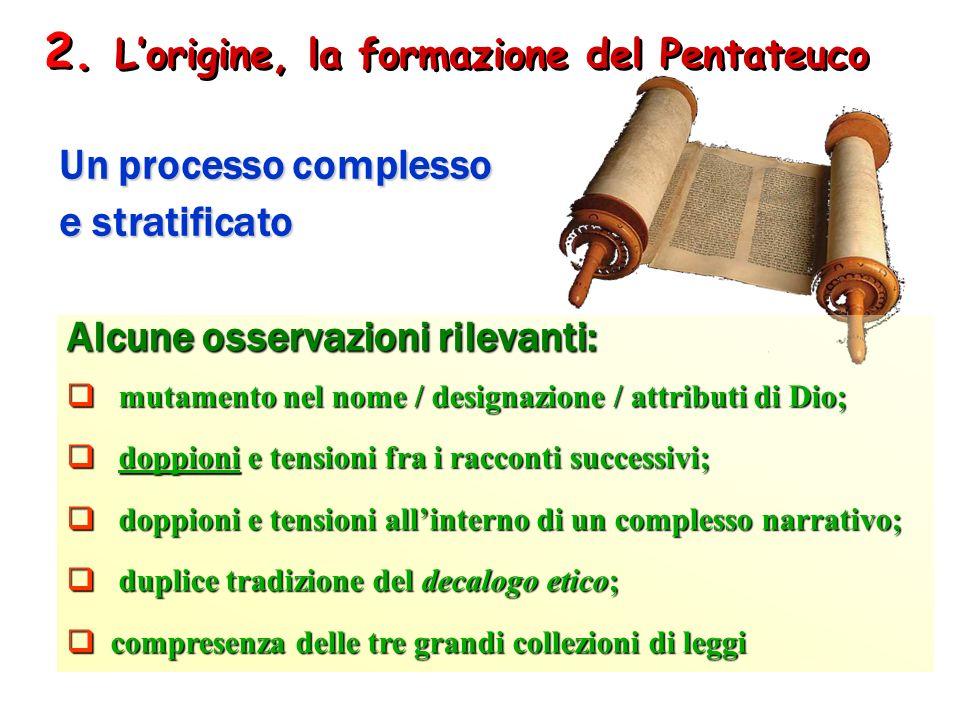 2. L'origine, la formazione del Pentateuco
