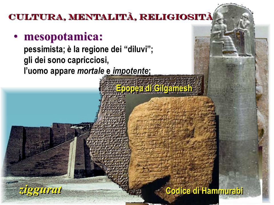 mesopotamica: ziggurat pessimista; è la regione dei diluvi ;
