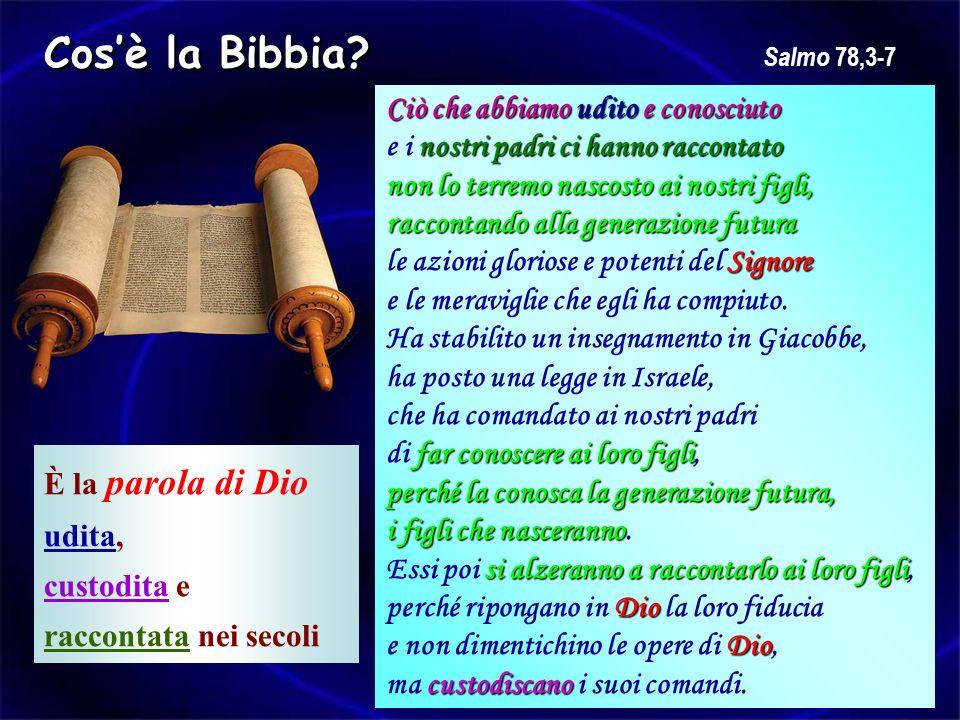 Cos'è la Bibbia Ciò che abbiamo udito e conosciuto