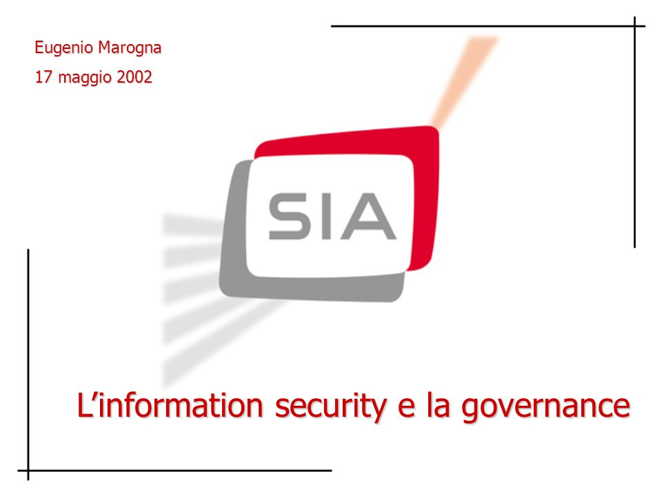 L'information security e la governance