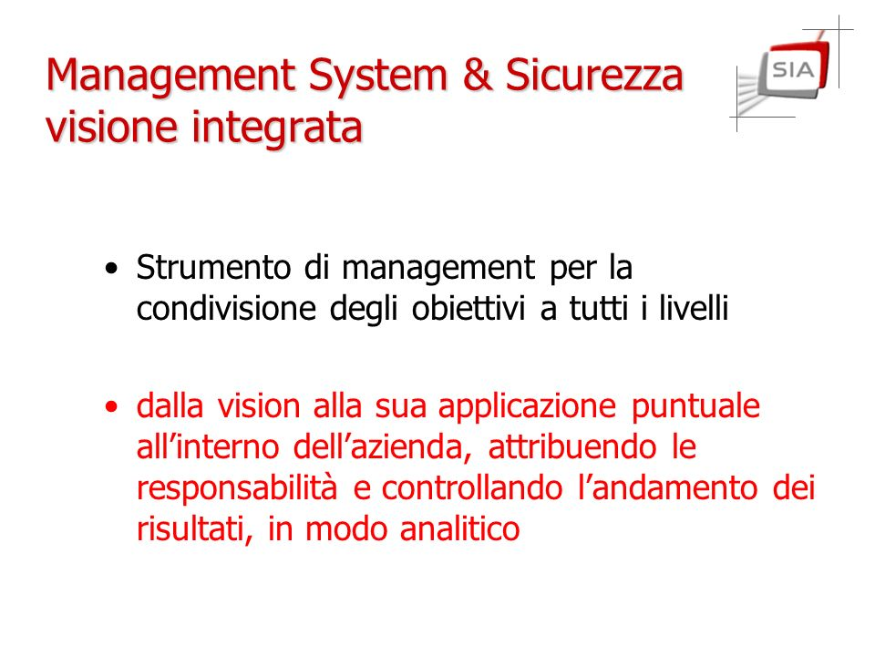 Management System & Sicurezza visione integrata