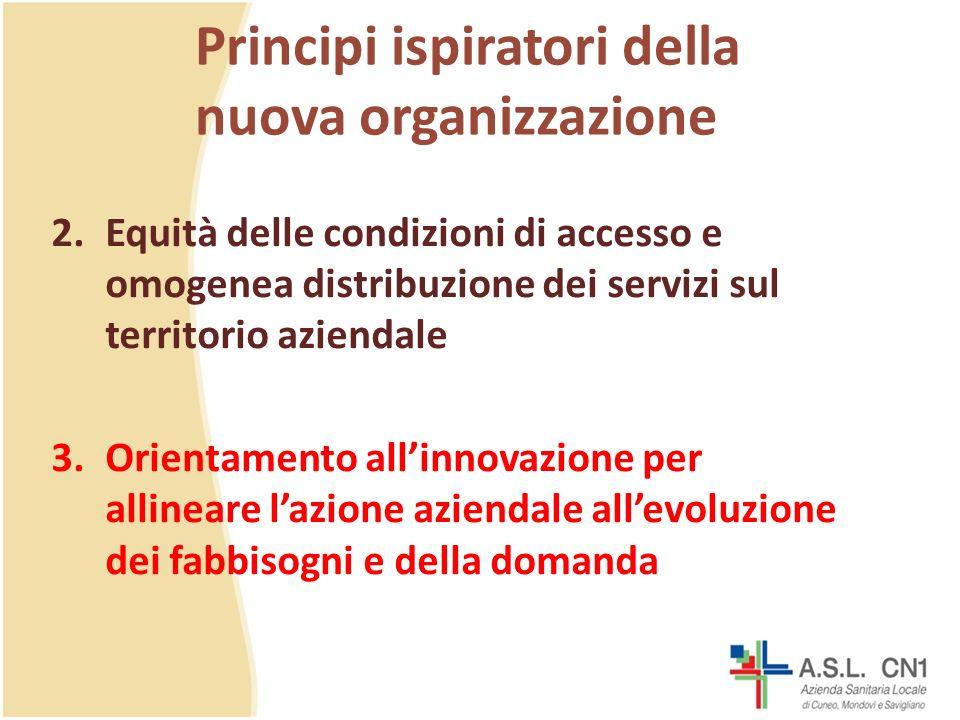 Principi ispiratori della nuova organizzazione