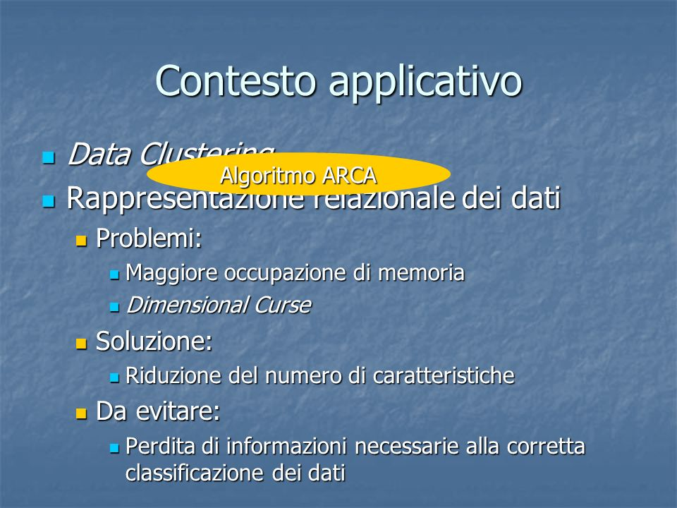 Contesto applicativo Data Clustering
