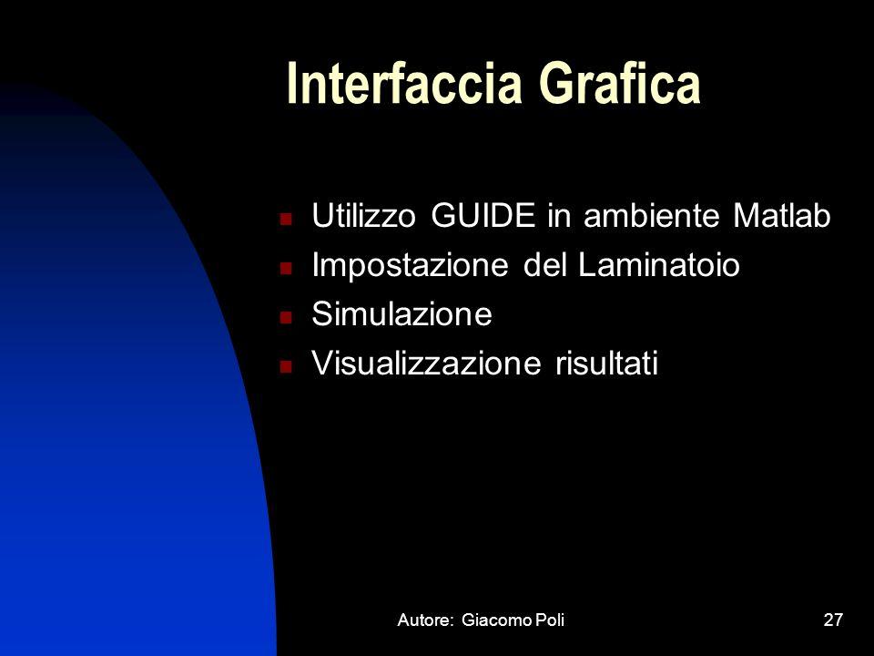Interfaccia Grafica Utilizzo GUIDE in ambiente Matlab