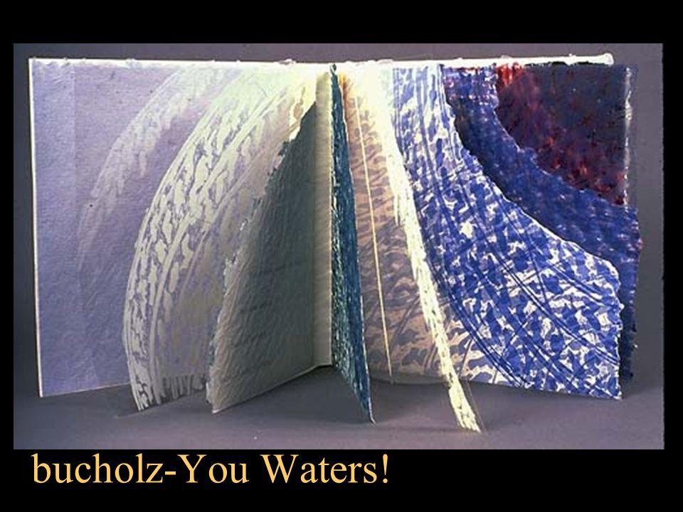 bucholz-You Waters!
