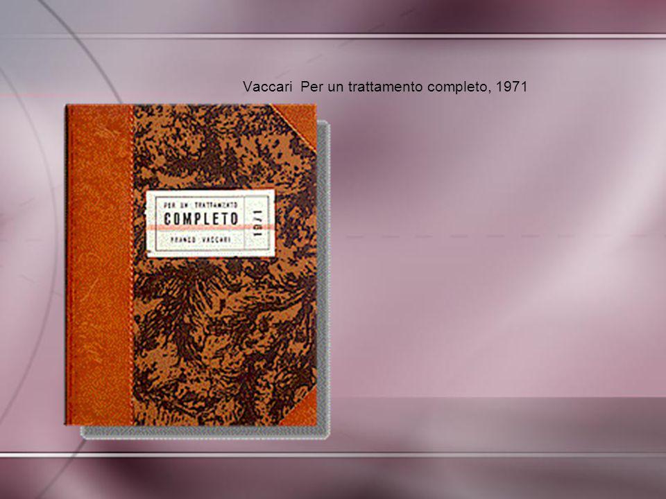 Vaccari Per un trattamento completo, 1971
