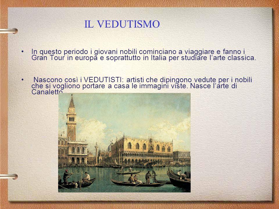 In questo periodo i giovani nobili cominciano a viaggiare e fanno i Gran Tour in europa e soprattutto in Italia per studiare l'arte classica.